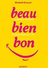 Beau Bien Bon